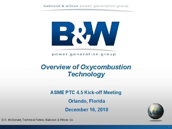 Overview of Oxycombustion Technology ASME PTC 4 5