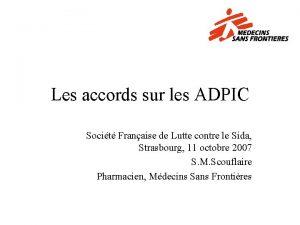 Les accords sur les ADPIC Socit Franaise de