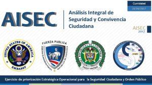 Curridabat AISEC 19062017 Anlisis Integral de Seguridad y