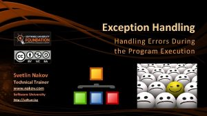 Exception Handling Errors During the Program Execution Svetlin