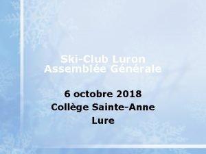 SkiClub Luron Assemble Gnrale 6 octobre 2018 Collge
