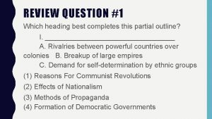 REVIEW QUESTION 1 Which heading best completes this