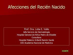 Afecciones del Recin Nacido Prof Dra Lidia E