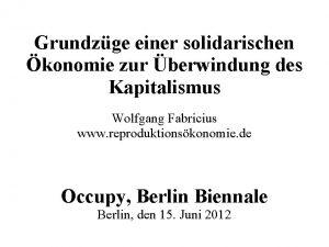 Grundzge einer solidarischen konomie zur berwindung des Kapitalismus
