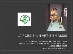LA POSIE UN ART BIEN ASSIS EXPOSITION DE