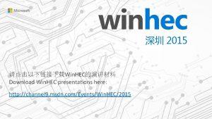 2015 Win HEC Download Win HEC presentations here