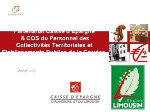 Partenariat Caisse dEpargne COS du Personnel des Collectivits