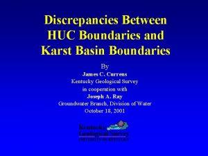 Discrepancies Between HUC Boundaries and Karst Basin Boundaries