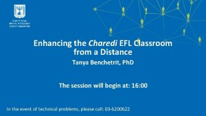 Enhancing the Charedi EFL Classroom from a Distance