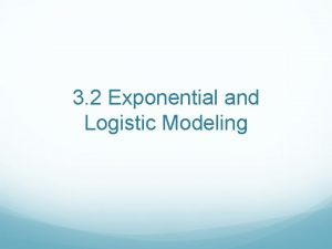3 2 Exponential and Logistic Modeling Exponential Population