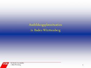 Ausbildungsplatzsituation in BadenWrttemberg Der Bund der Gewerkschaften in