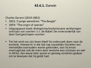 43 6 1 Darwin Charles Darwin 1819 1882