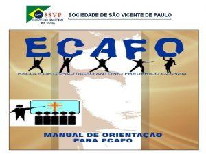 SOCIEDADE DE SO VICENTE DE PAULO SOCIEDADE DE