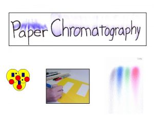 What is Chromatography Chromatography is a technique for