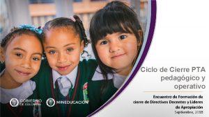 Ciclo de Cierre PTA pedaggico y operativo Encuentro
