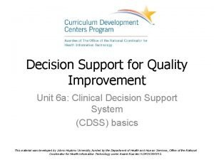 Decision Support for Quality Improvement Unit 6 a