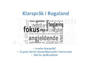 Klarsprk i Rogaland Hvorfor klarsprk 10 gode rd