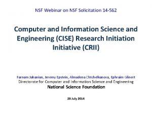 NSF Webinar on NSF Solicitation 14 562 Computer