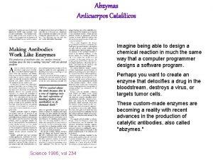 Abzymas Anticuerpos Catalticos Imagine being able to design