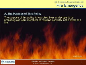600 Emergency Response Guide 648 Fire Emergency Action