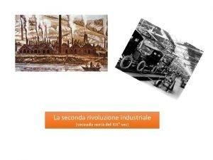 La seconda rivoluzione industriale seconda met del XIX