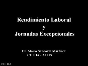 Rendimiento Laboral y Jornadas Excepcionales Dr Mario Sandoval
