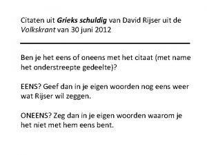 Citaten uit Grieks schuldig van David Rijser uit