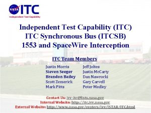 Independent Test Capability ITC ITC Synchronous Bus ITCSB