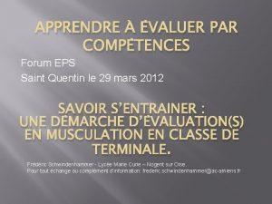 APPRENDRE VALUER PAR COMPTENCES Forum EPS Saint Quentin