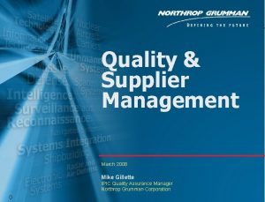 Quality Supplier Management March 2008 Mike Gillette IPIC