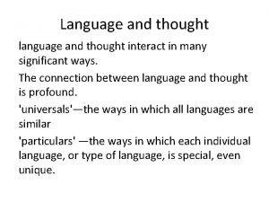 Language and thought language and thought interact in