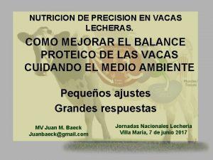 NUTRICION DE PRECISION EN VACAS LECHERAS COMO MEJORAR