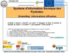 4 Dcembre 2012 Systme dInformation Sismique des Pyrnes