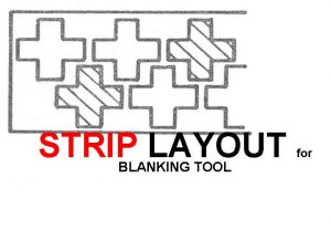 STRIP LAYOUT BLANKING TOOL for STRIP LAYOUT FOR