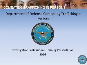 Department of Defense Combating Trafficking in Persons Investigative