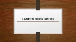 Savremena radijska industrija Prvi zakoni u oblasti radio