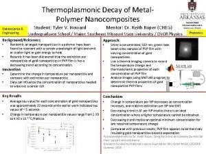 Thermoplasmonic Decay of Metal Polymer Nanocomposites Nanoscience Engineering