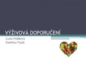 VIVOV DOPORUEN Lucie Prkov Kateina Tepl Vivov doporuen