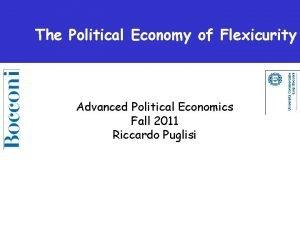 The Political Economy of Flexicurity Advanced Political Economics