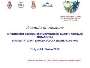 Servizio adozione nazionale ed internazionale FolignoSpoleto Norcia Uslumbria