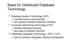 Basis for Distributed Database Technology Database System Technology