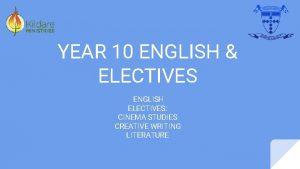 YEAR 10 ENGLISH ELECTIVES ENGLISH ELECTIVES CINEMA STUDIES