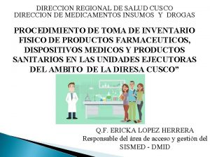 DIRECCION REGIONAL DE SALUD CUSCO DIRECCION DE MEDICAMENTOS