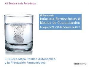 XII Seminario de Periodistas El Nuevo Mapa Poltico