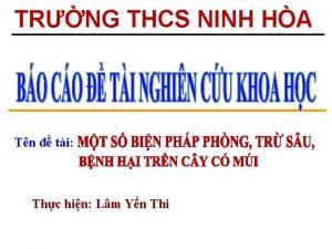 TRNG THCS NINH HA Tn ti Thc hin