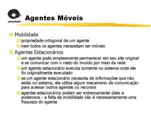 Agentes Mveis z Mobilidade y propriedade ortogonal de