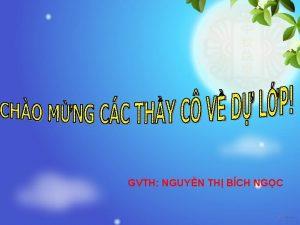 GVTH NGUYN TH BCH NGC Kim tra bi