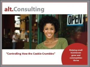 Controlling How the Cookie Crumbles About alt consulting