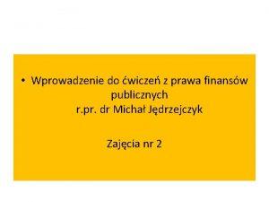 Wprowadzenie do wicze z prawa finansw publicznych r