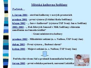 Mstsk knihovna Sedlany Zatek 1 erven 2001 oteven